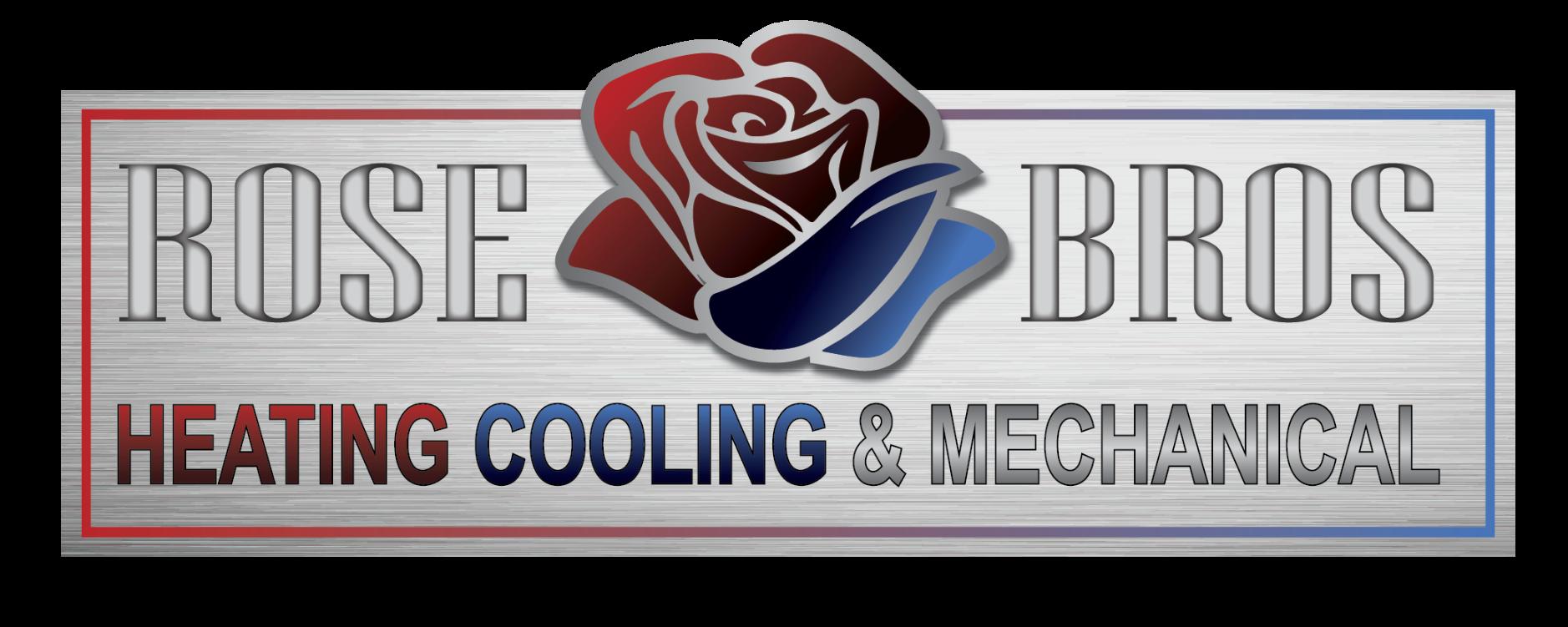 Rose Bros Heating, Cooling & Mechanical, Inc.